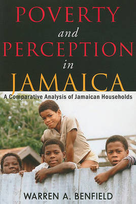 Poverty and Perception in Jamaica by Dick Thornburgh