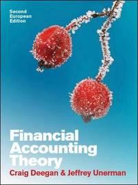 Financial Accounting Theory: European Edition by Craig Deegan