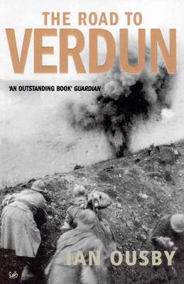 Road To Verdun by Ian Ousby