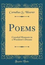 Poems by Cornelius S Weaver image