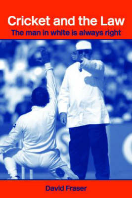 Cricket and the Law by David Fraser image