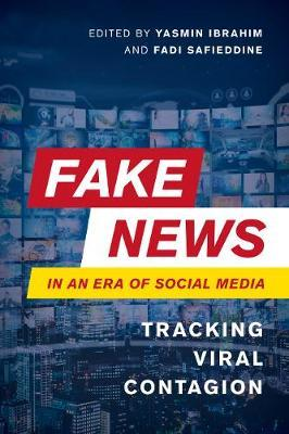 Fake News in an Era of Social Media