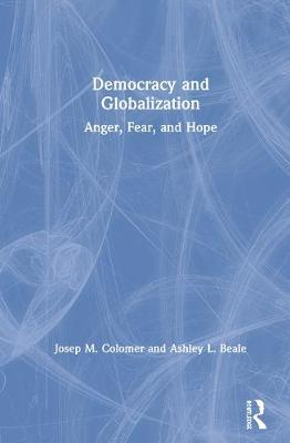 Democracy and Globalization by Ashley Beale