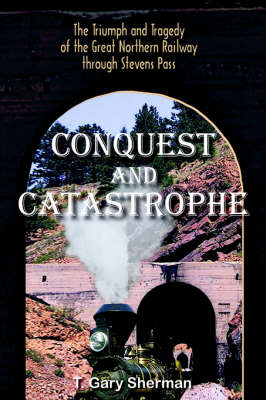 Conquest and Catastrophe by T. Gary Sherman image