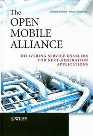 The Open Mobile Alliance by Musa Unmehopa image