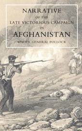 Narrative of the Late Victorious Campaign in Afghanistan, Under General Pollock by Greenwood image