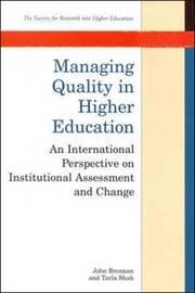 Managing Quality in Higher Education by John Brennan