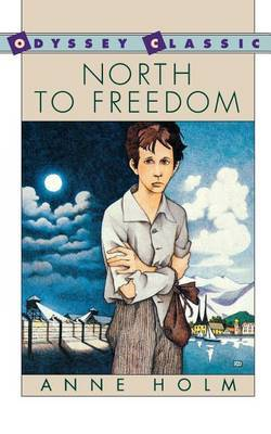 North to Freedom by Anne Holm