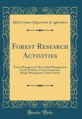 Forest Research Activities by United States Department of Agriculture