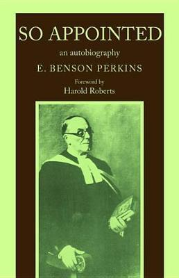 So Appointed by E Benson Perkins