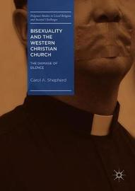 Bisexuality and the Western Christian Church by Carol A Shepherd image
