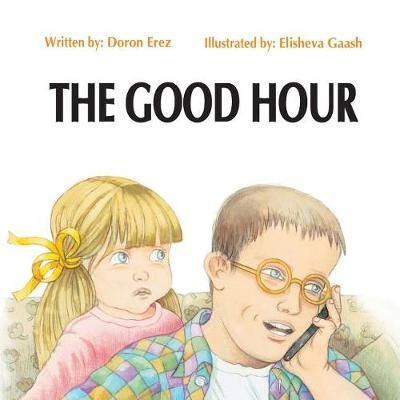 The Good Hour by Doron Erez image