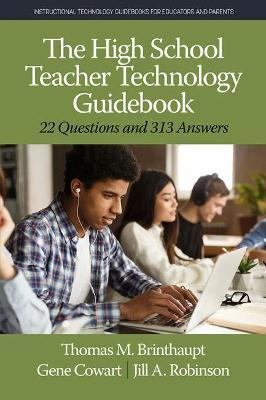 The High School Teacher Technology Guidebook by Thomas M Brinthaupt