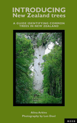 Introducing New Zealand Trees: a Guide Identifying Common Trees in New Zealand by Alina Arkins image