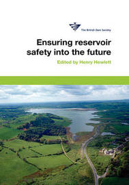 Ensuring Reservoir Safety into the Future