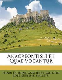 Anacreontis: Teii Quae Vocantur by . Anacreon