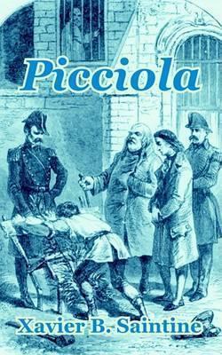 Picciola by X.B. Saintine