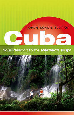 Open Road's Best of Cuba by Bruce Morris