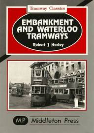 Embankment and Waterloo Tramways by Robert J. Harley image