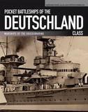Pocket Battleships of the Deutschland Class by Gerhard Koop