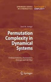 Permutation Complexity in Dynamical Systems by Jose Amigo image