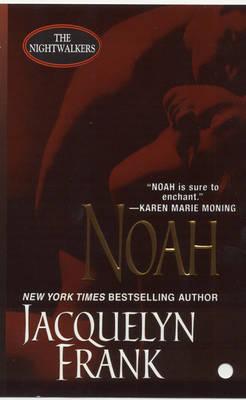Noah (Nightwalkers Series #5) by Jacquelyn B. Frank image