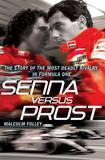 Senna versus Prost by Malcolm Folley