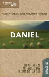 Shepherd's Notes: Daniel by Stephen Miller