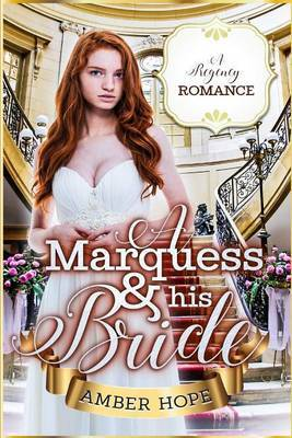 A Marquess and His Bride by Amber Hope image