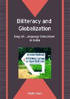Biliteracy and Globalization by Viniti Vaish image