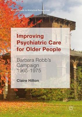 Improving Psychiatric Care for Older People by Claire Hilton image