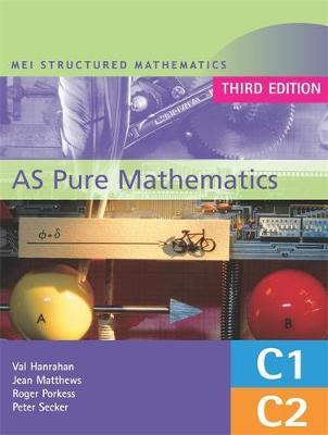 MEI AS Pure Mathematics 3rd Edition by Val Hanrahan image