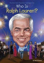 Who Is Ralph Lauren? by Jane O'Connor
