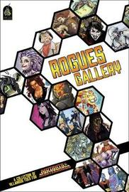 Rogues Gallery by Crystal Fraiser
