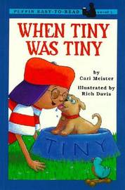 When Tiny Was Tiny by Cari Meister