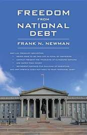 Freedom from National Debt by Frank N Newman