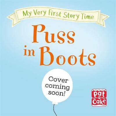 My Very First Story Time: Puss in Boots by Pat-A-Cake image