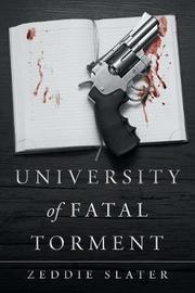 University of Fatal Torment by Zeddie Slater