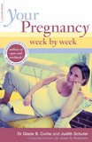 Your Pregnancy Week by Week by Glade B. Dr. Curtis