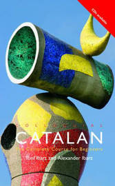 Colloquial Catalan: A Complete Course for Beginners by Alexander Ibarz image