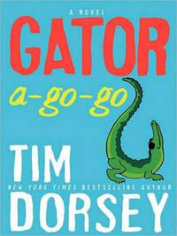 Gator A-Go-Go by Tim Dorsey image
