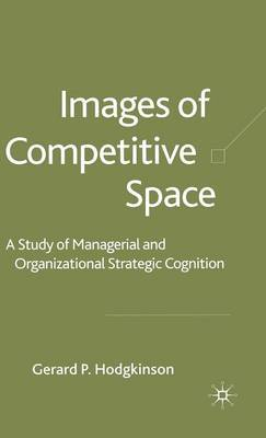 Images of Competitive Space by G. Hodgkinson
