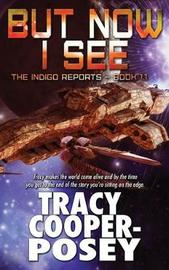 But Now I See by Tracy Cooper- Posey image