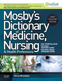 Mosby's Dictionary of Medicine, Nursing and Health Professions UK Edition by Chris Brooker image