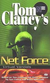 Net Force: Virtual Vandals by Tom Clancy