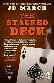 The Stacked Deck by J D March