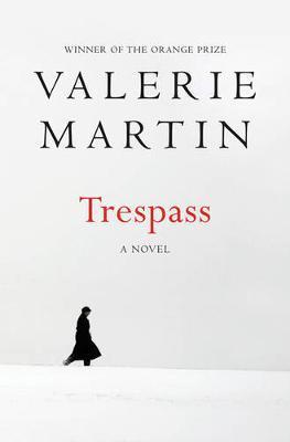 Trespass by Valerie Martin image