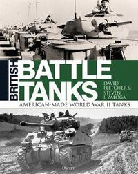 British Battle Tanks by David Fletcher