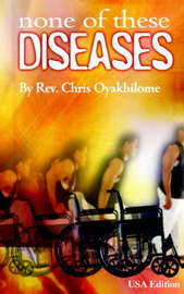None of These Diseases by Chris Oyakhilome image