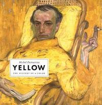 Yellow by Michel Pastoureau